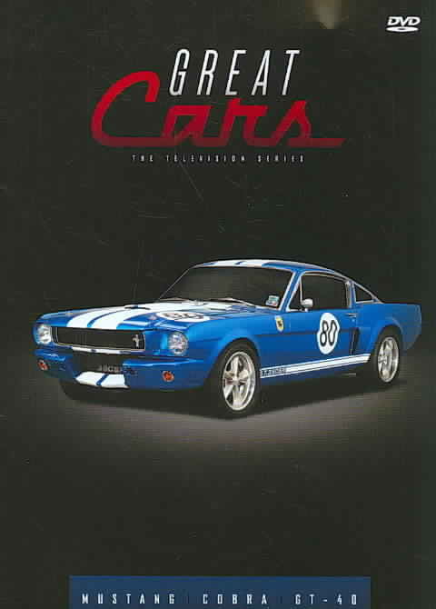 GREAT CARS:MUSTANG/COBRA/GT40 BY GREAT CARS (DVD)