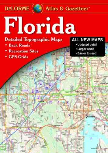 Delorme Atlas Florida By Delorme (COR)